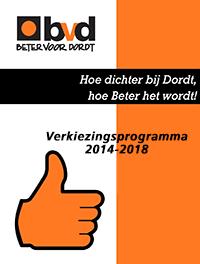 Beter voor Dordt: Verkiezingsprogramma Beter Voor Dordt 2014 - 2018